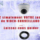Video surveillance avec camera